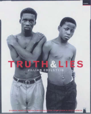 Truth and Lies - Jillian Edelstein