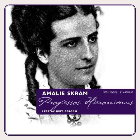 Professor Hieronimus - Amalie Skram