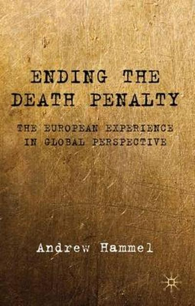 Ending the Death Penalty - A. Hammel
