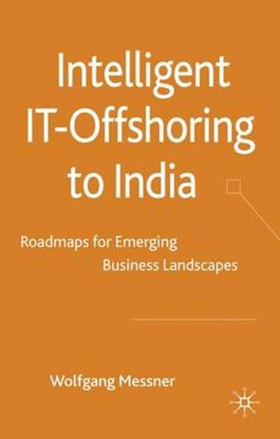 Intelligent IT-Offshoring to India - W. Messner