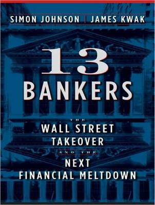 13 Bankers - Simon Johnson