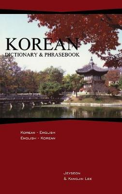 Korean-English/English-Korean Dictionary and Phrasebook - Jeyseon Lee