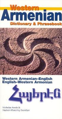 Western Armenian Dictionary and Phrasebook - Nicholas Awde