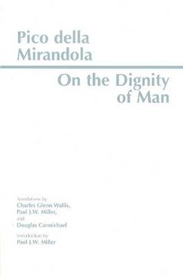 On the Dignity of Man - Giovanni Pico Della Mirandola