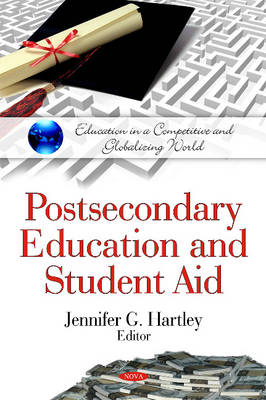 Postsecondary Education and Student Aid - Jennifer G. Hartley