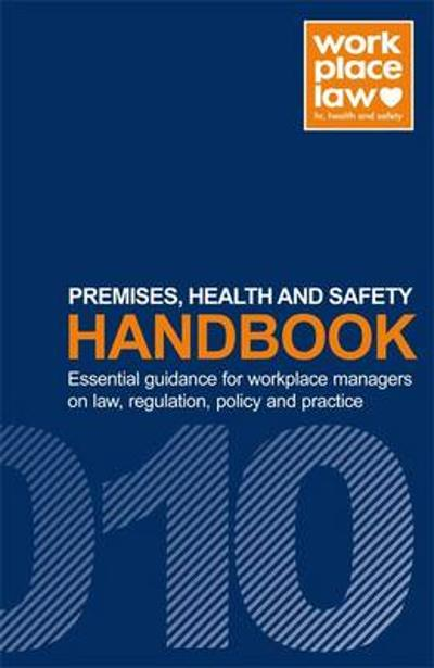 Premises, Health and Safety Handbook - Workplace Law Group