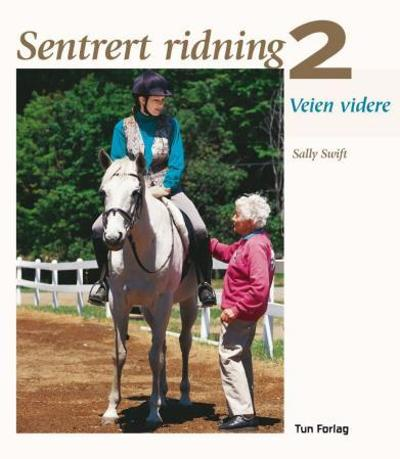 Sentrert ridning 2 - Sally Swift