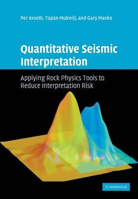f8eaf1795 Quantitative Seismic Interpretation - Per Avseth - Paperback ...