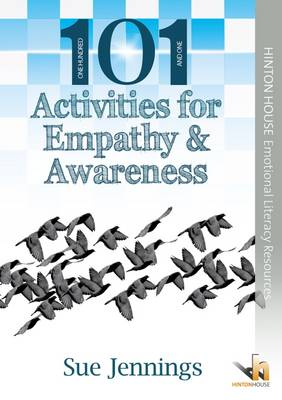 101 Activities for Empathy and Awareness - Sue Jennings