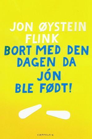 Bort med den dagen da Jón ble født! PDF ePub