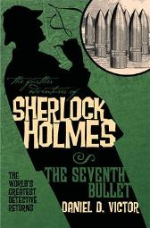 The Further Adventures of Sherlock Holmes - Daniel D. Victor