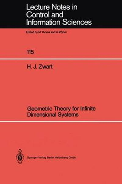 Geometric Theory for Infinite Dimensional Systems - Hans J. Zwart