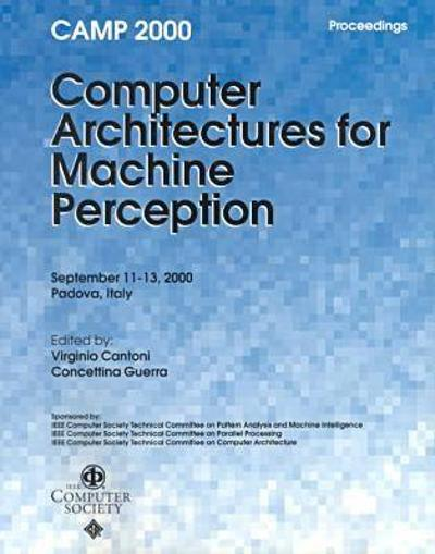 2000 International Workshop on Computer Architectures for Machine Perception (Camp 2000) - IEEE Computer Society