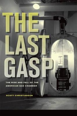 The Last Gasp - Scott Christianson