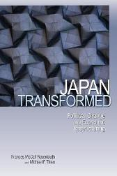 Japan Transformed - Frances McCall Rosenbluth Michael F. Thies