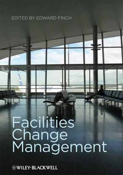 Facilities Change Management - Edward Finch