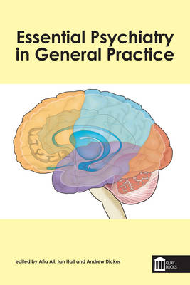 Essential Psychiatry in General Practice - Afia Khanom