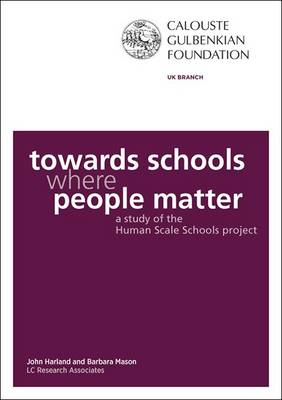 Towards Schools Where People Matter - John Harland