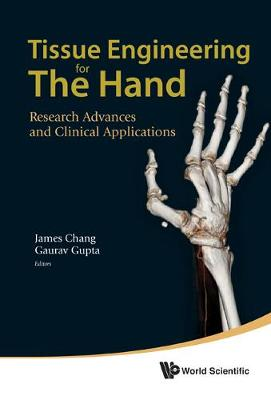 Tissue Engineering for the Hand - Dr. James Chang