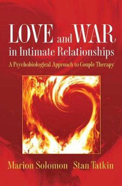 Love and War in Intimate Relationships - Marion Solomon