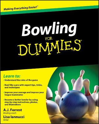 Bowling For Dummies - A. J. Forrest