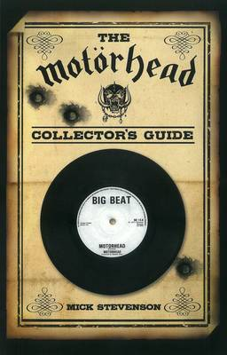 The Motorhead Collector's Guide -