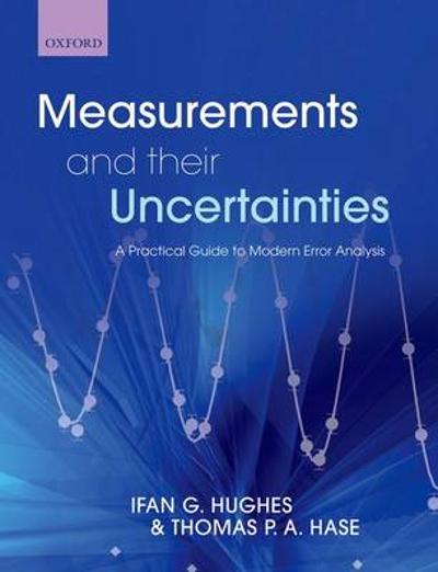 Measurements and their Uncertainties - Ifan Hughes