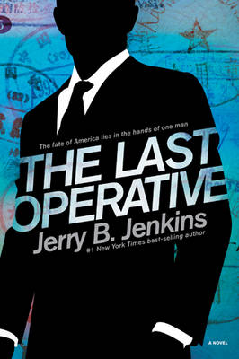 The Last Operative - Jerry B Jenkins