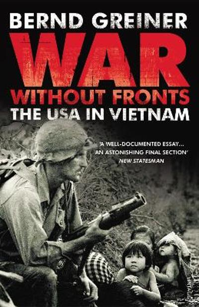 War Without Fronts - Bernd Greiner