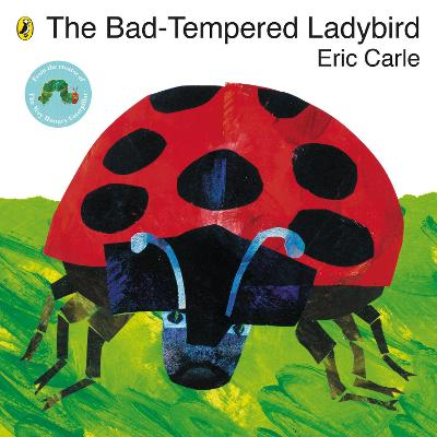 The Bad-Tempered Ladybird Board Book, - Eric Carle