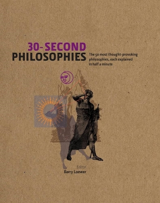 30-Second Philosophies - Stephen Law