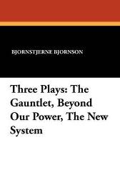 Three Plays - Bjornstjerne Bjornson
