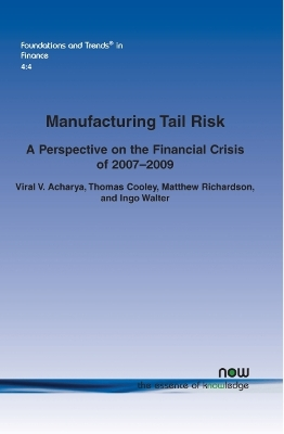Manufacturing Tail Risk - Viral V. Acharya