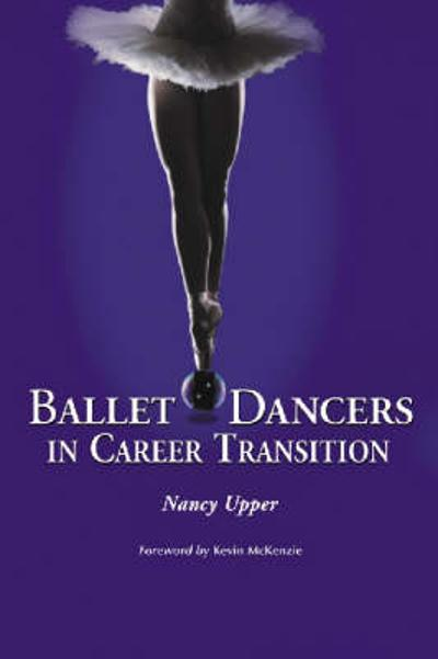Ballet Dancers in Career Transition - Nancy Upper