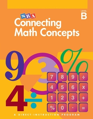 Connecting Math Concepts - Workbook 2 - Level B - Siegfried Engelmann