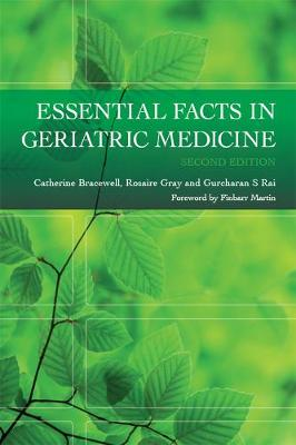 Essential Facts in Geriatric Medicine - Catherine Bracewell Rosaire Gray Gurcharan S. Rai