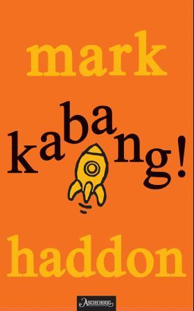 Kabang! - Mark Haddon