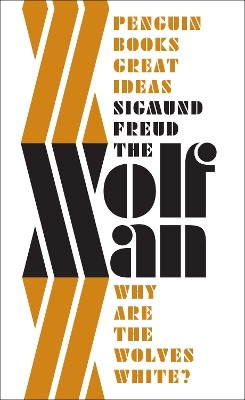 The 'Wolfman' - Sigmund Freud