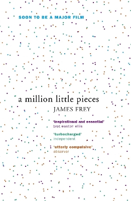 A Million Little Pieces - James Frey
