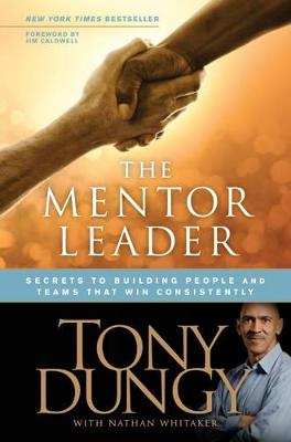 The Mentor Leader - Tony Dungy