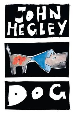 Dog - John Hegley