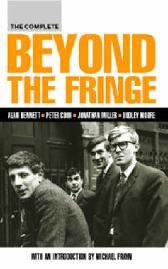 The Complete Beyond the Fringe - Alan Bennett Peter Cook