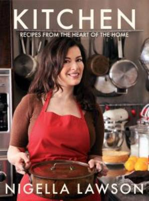 Kitchen - Nigella Lawson