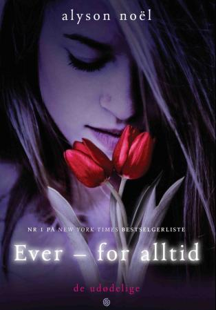 Ever - for alltid - Alyson Noël