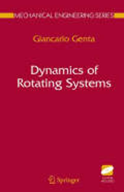 Dynamics of Rotating Systems - Giancarlo Genta
