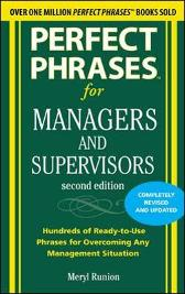 Perfect Phrases for Managers and Supervisors, Second Edition - Meryl Runion