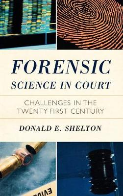 Forensic Science in Court - Donald Shelton