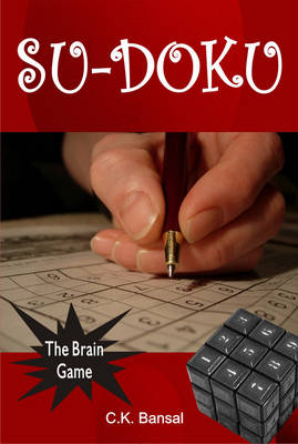 Su-doku: The Brain Game - C.K. Bansal