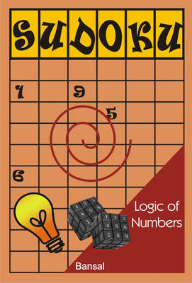 Su-doku: Logic of Numbers - C.K. Bansal