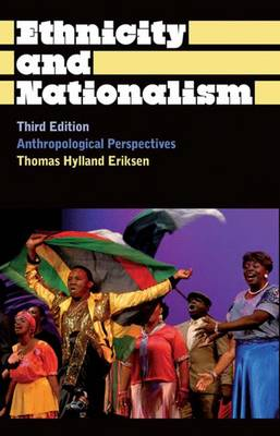 Ethnicity and Nationalism - Thomas Hylland Eriksen
